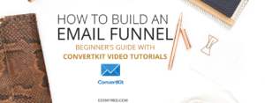 how to build your first email funnel