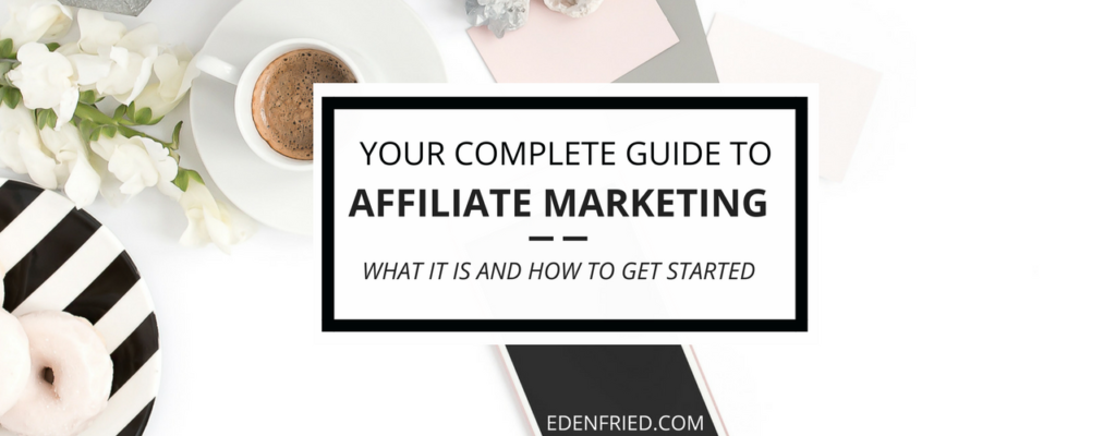 What is Affiliate Marketing and How Can You Get Started
