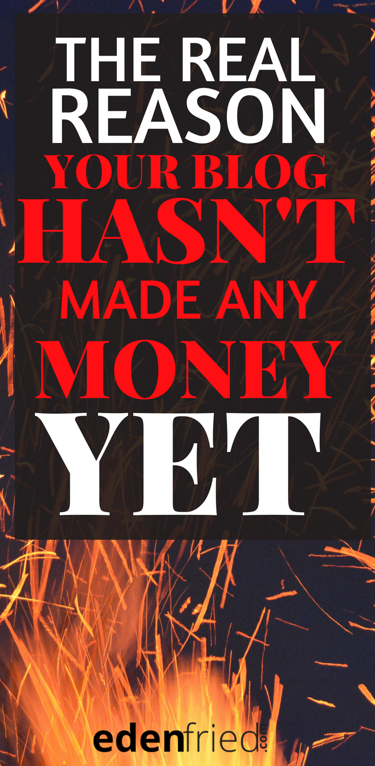 blog why your blog hasn't made any money yet pin 1