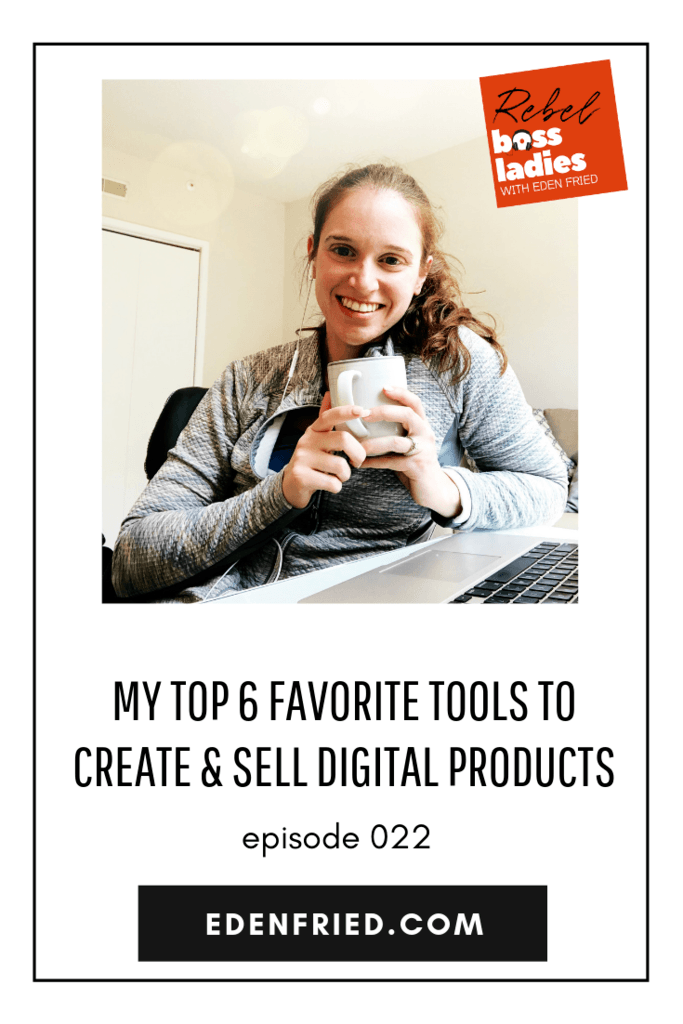 Top 6 Tools to Create and Sell Digital Products