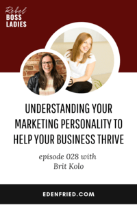 Understanding your marketing personality to help your business thrive with Brit Kolo