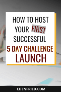 How to master the 5 day challenge product launch