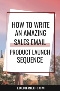 How to Write a Killer Sales Email Sequence