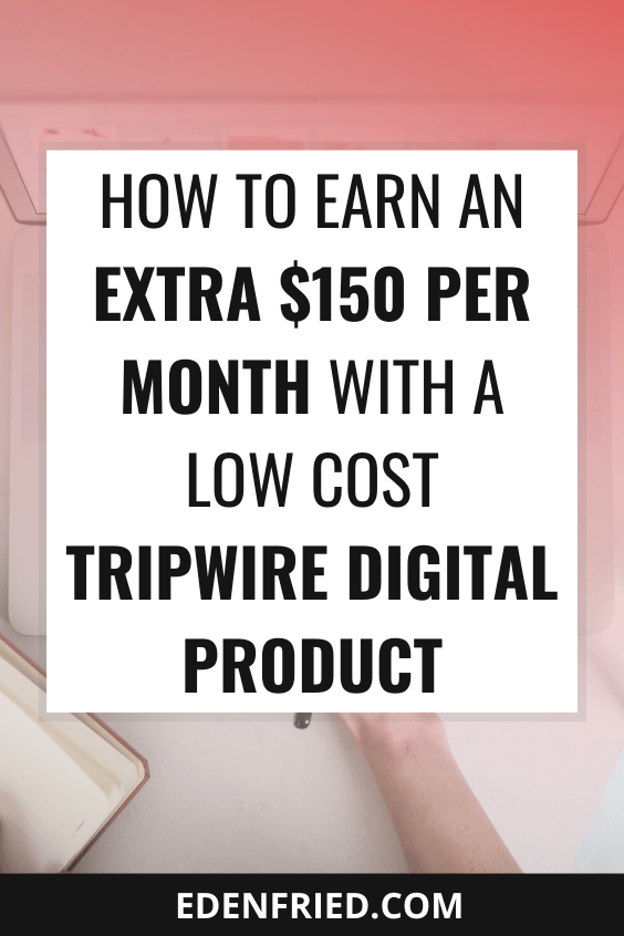 How to Earn an Extra $150/month With a Low Cost Digital Product
