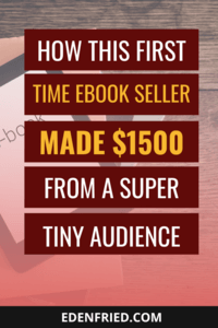 How This First Time Product Creator launched a $47 ebook and made over $1500! Ebook sales, digital product sales, how to make money selling an ebook #digitalproduct #ebooksales EdenFried.com Rebel Boss Ladies Podcast