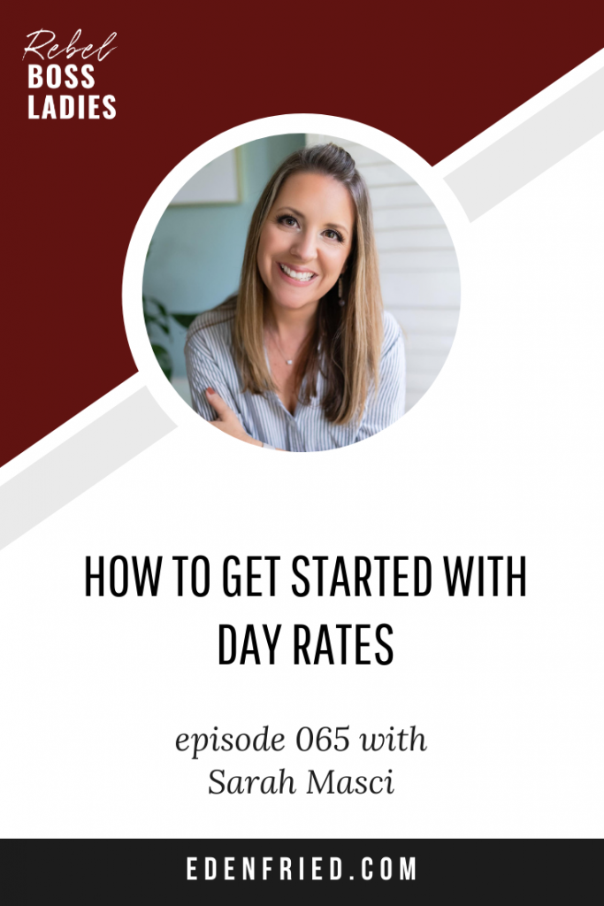 Sarah Masci Day Rates for Digital Product Sellers